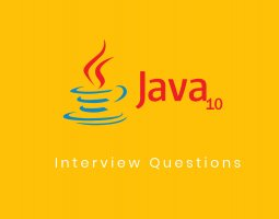 Java 10 Interview Questions