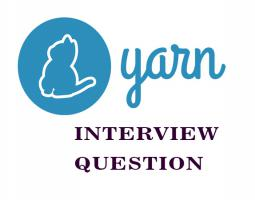 Yarn Interview Questions
