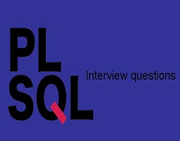 PL/SQL Interview Questions