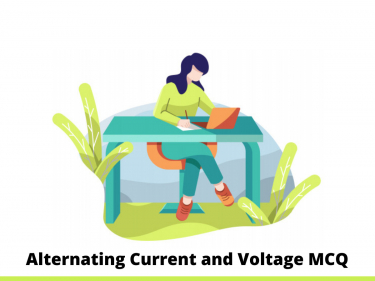 Alternating Current and Voltage MCQ
