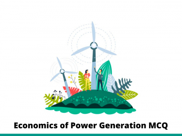Economics of Power Generation MCQ