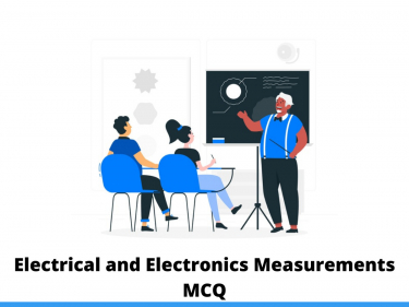 Electrical and Electronics Measurements MCQ