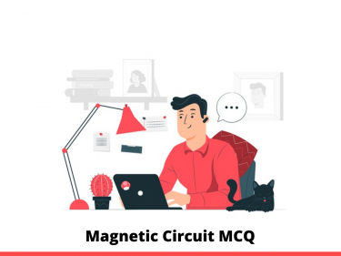Magnetic Circuit MCQ
