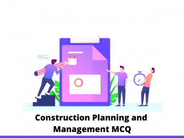 Construction Planning and Management MCQ
