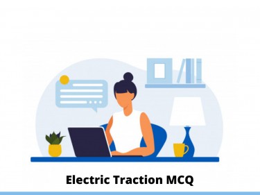 Electric Traction MCQ