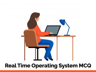 Real Time Operating System MCQ