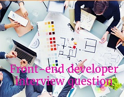 Front end Developer Interview Questions