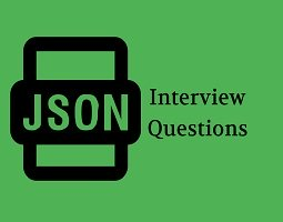 JSON Interview Questions