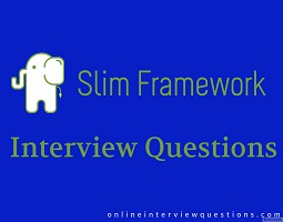 Slim framework interview questions
