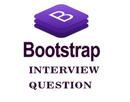 Bootstrap Interview Questions