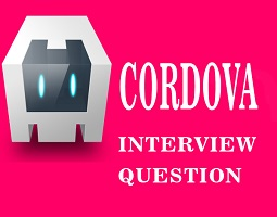 Cordova Interview Questions