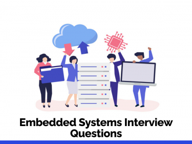 Embedded Systems Interview Questions
