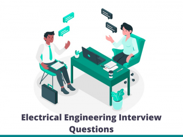 Electrical Engineering Interview Questions