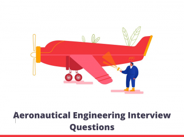 Aeronautical Engineering Interview Questions
