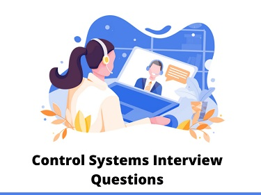 Control Systems Interview Questions