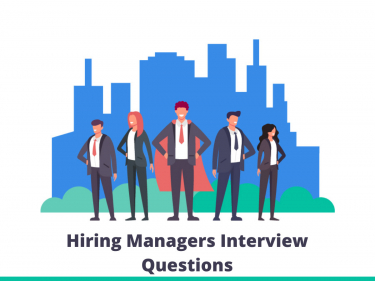 Hiring managers Interview Questions