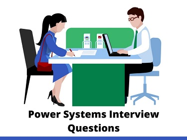 Power Systems Interview Questions