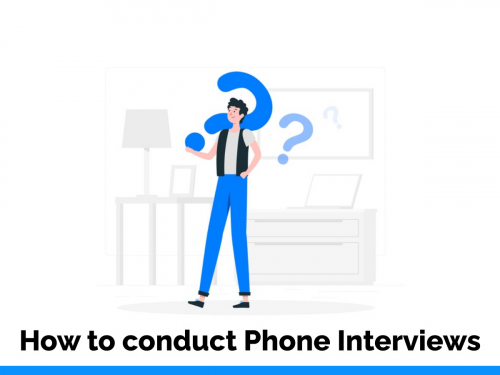 How to conduct phone interviews