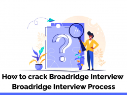 How to crack Broadridge interview | Broadridge interview Process
