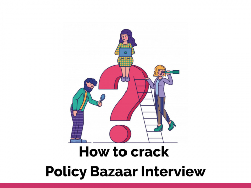 How to crack policy bazaar interview