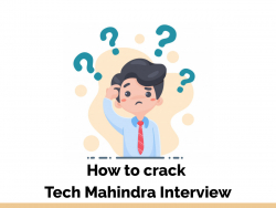 How to crack Tech Mahindra Interview