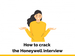 How to crack the Honeywell interview