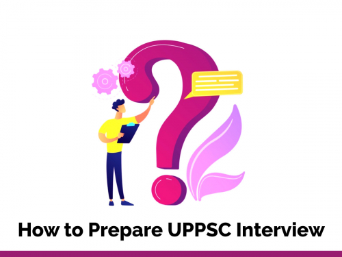 How to Prepare UPPSC Interview