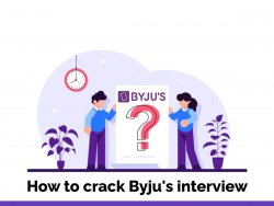 How to crack Byju's interview