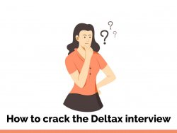 How to crack the Deltax interview